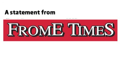 A statement from Frome Times